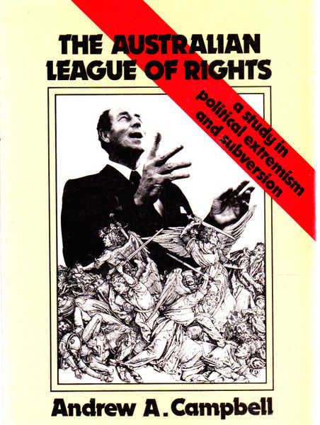 The Australian League of Rights: A Study in Political Extremism and Subversion