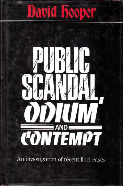 Public Scandal, Odium, and Contempt: An Investigation of Recent Libel Cases