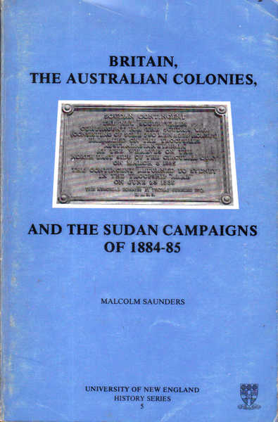 Britain, the Australian Colonies, and the Sudan Campaigns of 1884-85