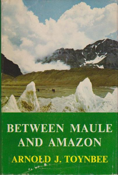 Between Maule and Amazon