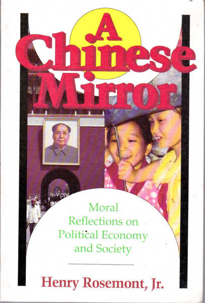 A Chinese Mirror: Moral Reflections on Political Economy and Society