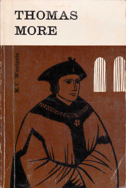 Thomas More: A Man for All Seasons