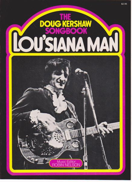 Lou'siana Man: The Doug Kershaw Song Book