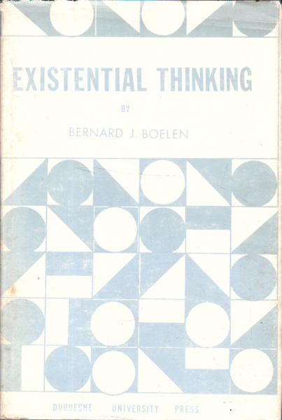 Existential Thinking: A Philosophical Question