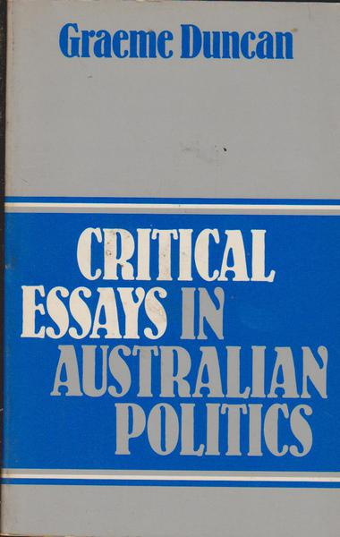 politics australia essay Should politics be discussed with our children 64% 36% view and join the debate yes no should term limits exist 75% 25% view and join the debate yes no.