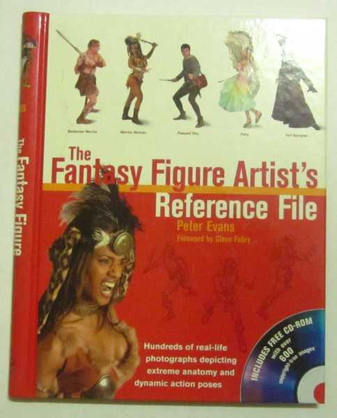 The Fantasy Figure Artist's Reference File: Hundreds of Real-Life Photographs Depicting Extreme Anatomy and Dynamic Action Poses