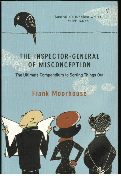 The Inspector-General of Misconception: The Ultimate Compendium to Sorting Things Out