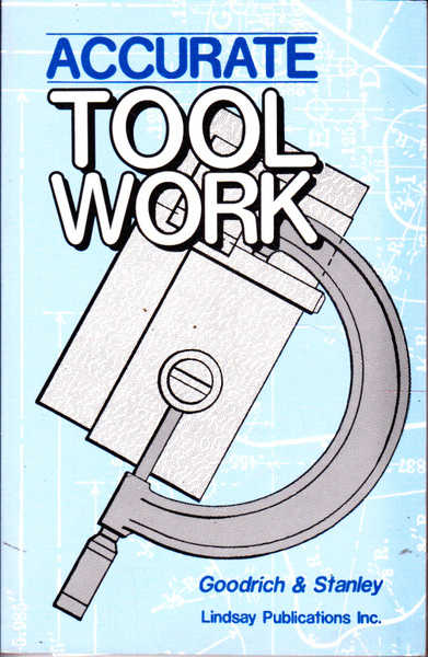 Accurate Tool Work
