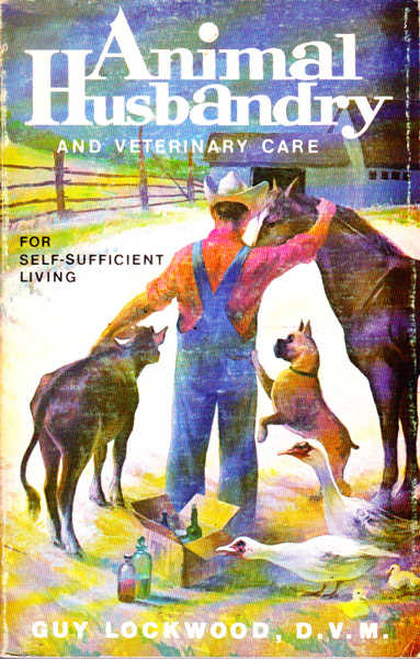 Animal Husbandry and Veterinary for Self-Sufficient Living
