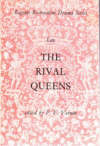 The Rival Queens: Regents Restoration Drama Series