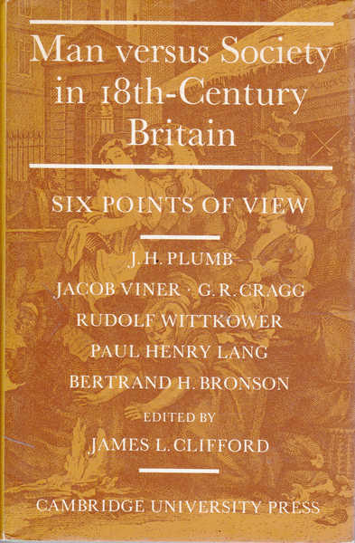 Man Versus Society in Eighteenth-Century Britain: Six Points of View
