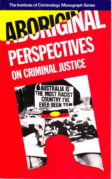 Aboriginal Perspectives on Criminal Justice
