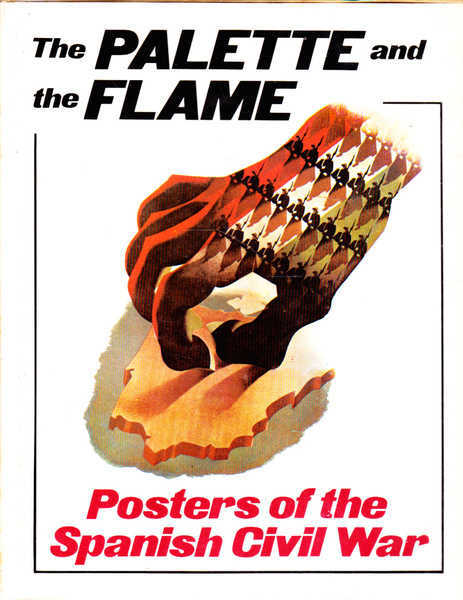 The Palette and the Flame: Posters of the Spanish Civil War