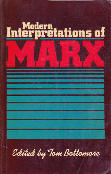 Modern Interpretations of Marx
