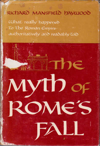 The Myth of Rome's Fall