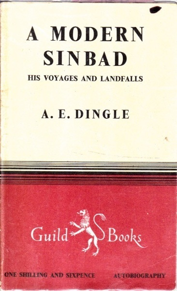 A Modern Sinbad: His Voyages and Landfalls