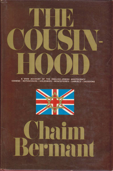 The Cousin-hood: a Vivid Account of the English-Jewish Aristocracy