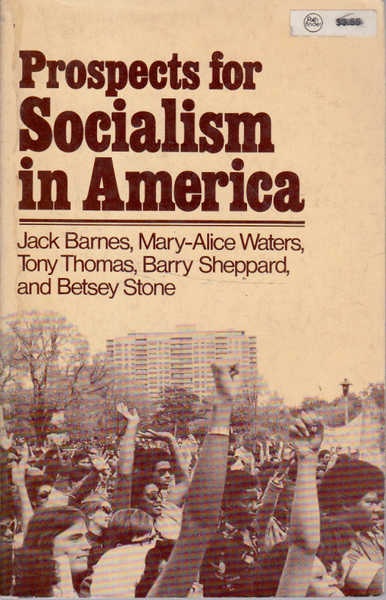Prospects for Socialism in America