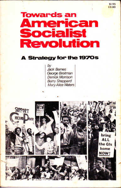Towards an American Socialist Revolution : a Strategy for the 1970s