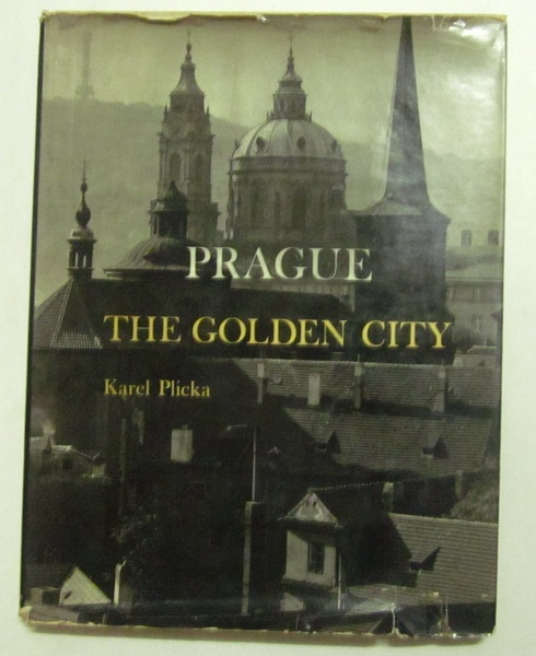 Prague: The Golden City