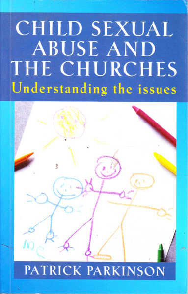 Child Sexual Abuse And the Churches: Understanding the Issues