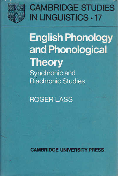 English Phonology and Phonological Theory: Synchronic and Diachronic Studies