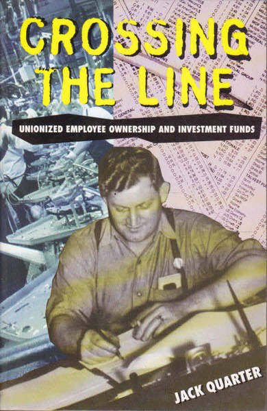 Crossing the Line: Unionized Employee Ownership and Investment Funds