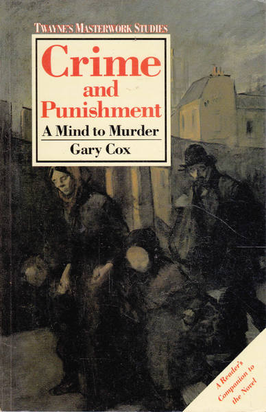 Crime and Punishment: A Mind to Murder