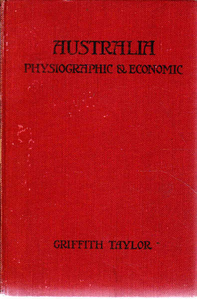 The Oxford Geographies Australia In Its Physiographic and Economic Aspects
