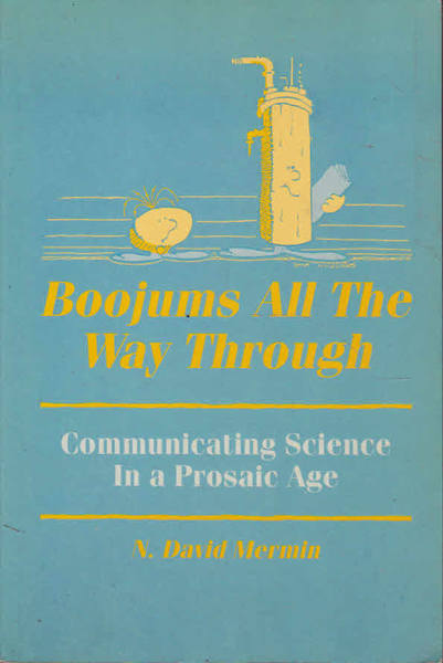 Boojums All the Way Through: Communicating Science in a Prosaic Age