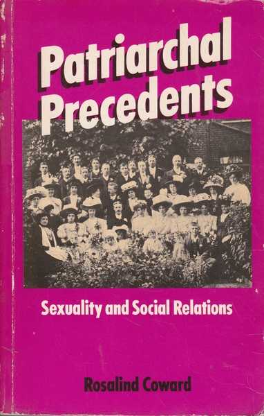 Patriarchal Precedents: Sexuality and Social Relations