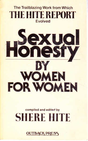 Sexual Honesty By Women for Women: The Trailblazing Work from Which the Hite Report Evolved