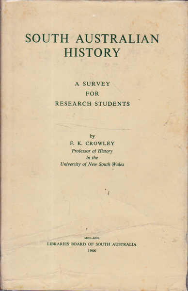 South Australian History: A Survey for Research Students