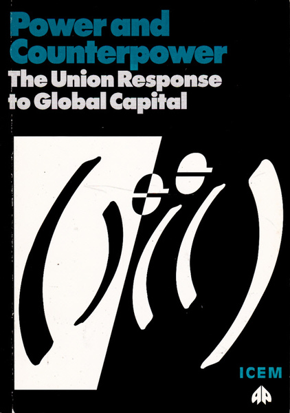 Power and Counterpower: The Union Response to Global Capital