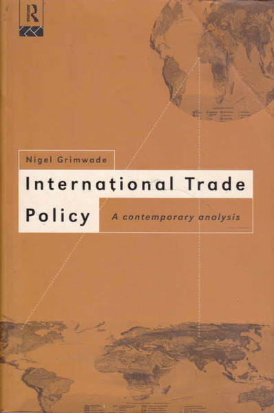 International Trade Policy: A Contemporary Analysis