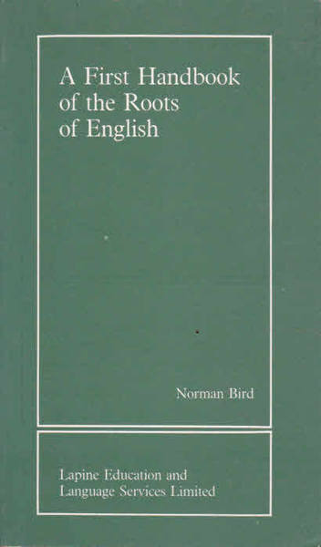 A First Handbook of the Roots of English