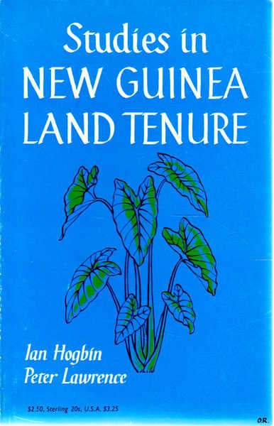 Studies in New Guinea Land Tenure