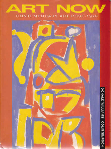 Art Now (Book One): Contemporary Art Post 1970