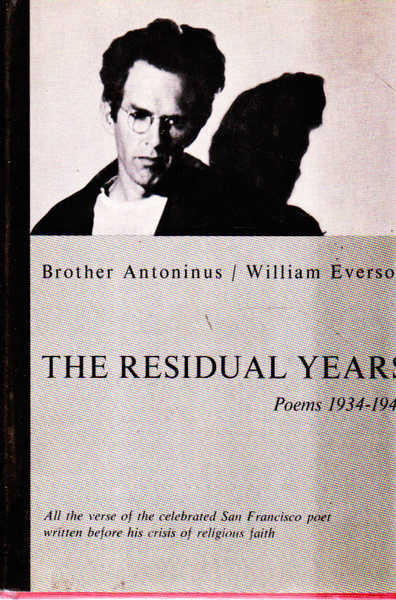 The Residual Years: Poems 1934-1948