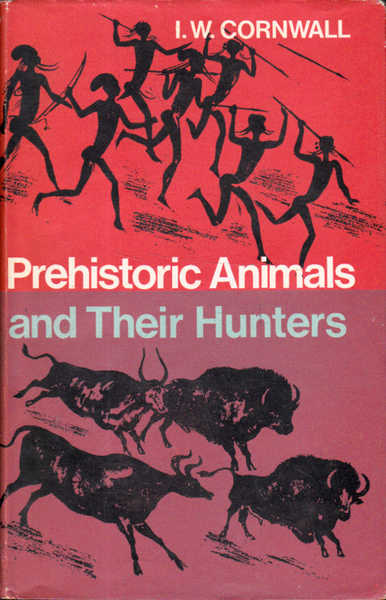 Prehistoric Animals and Their Hunters