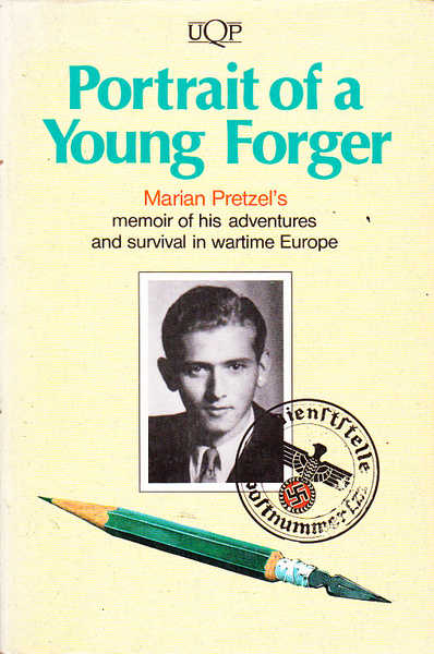 Portrait of a Young Forger: A Memoir of Wartime Adventures