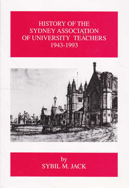 History of the Sydney Association of University Teachers 1943-1993