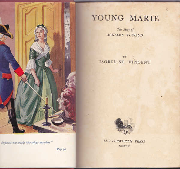 Young Marie: The Story of Madame Tussaud