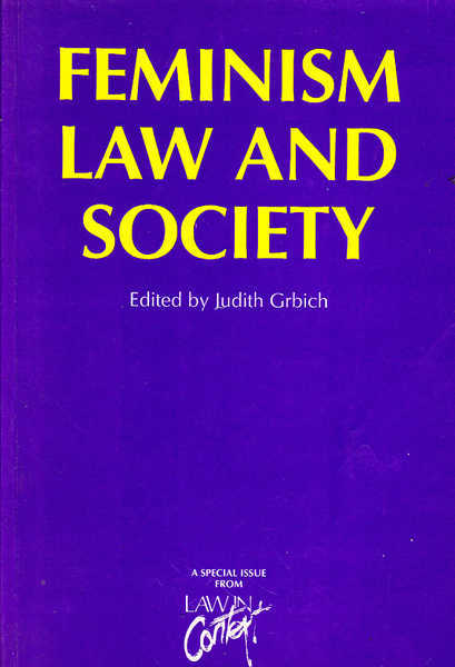 Feminism, Law and Society