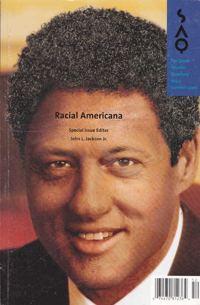 Racial Americana: The South Atlantic Quarterly - Summer 2005, Volume 104, Number 3