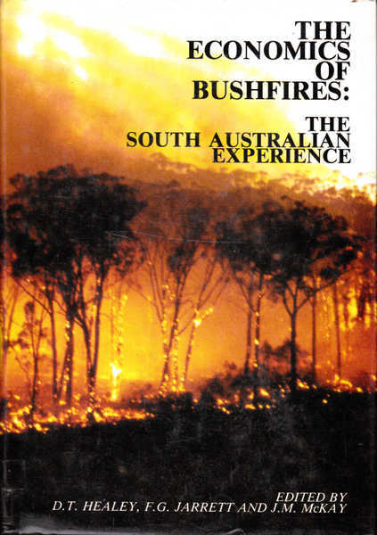 The Economics of Bushfires: The South Australian Experience