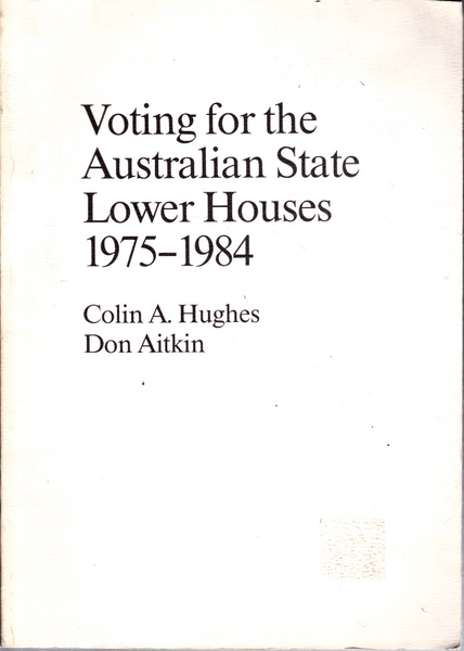 Voting for the Australian State Lower Houses 1975 - 1984
