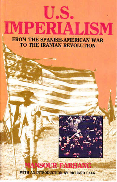 U.S. Imperialism: The Spanish-American War to the Iranian Revolution