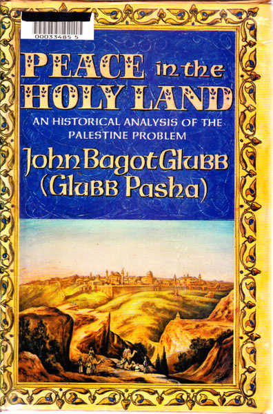 Peace in the Holy Land: An Historical Analysis of the Palestine Problem
