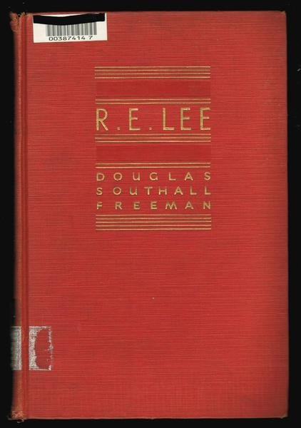 R.E. Lee : A Biography Volume II